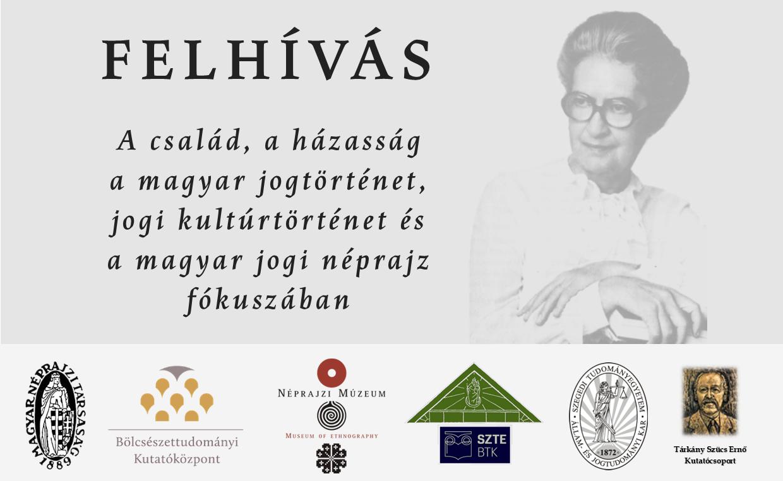 Felhívás: A család, a házasság a magyar jogtörténet, jogi kultúrtörténet  és a magyar jogi néprajz fókuszában